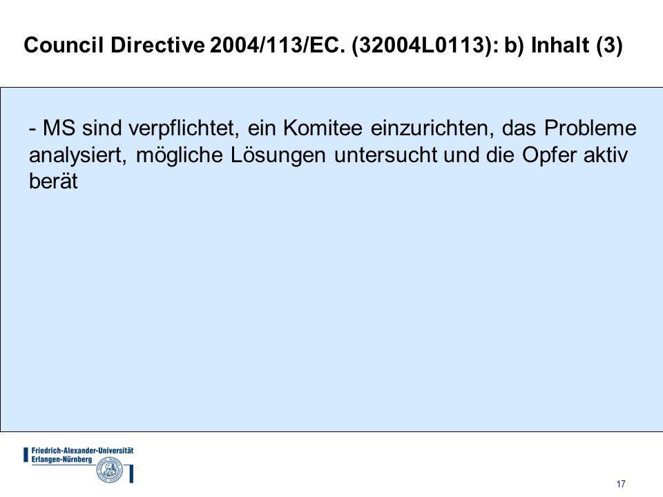 Council Directive 2004/113/EC. (32004L0113): b) Inhalt (3)