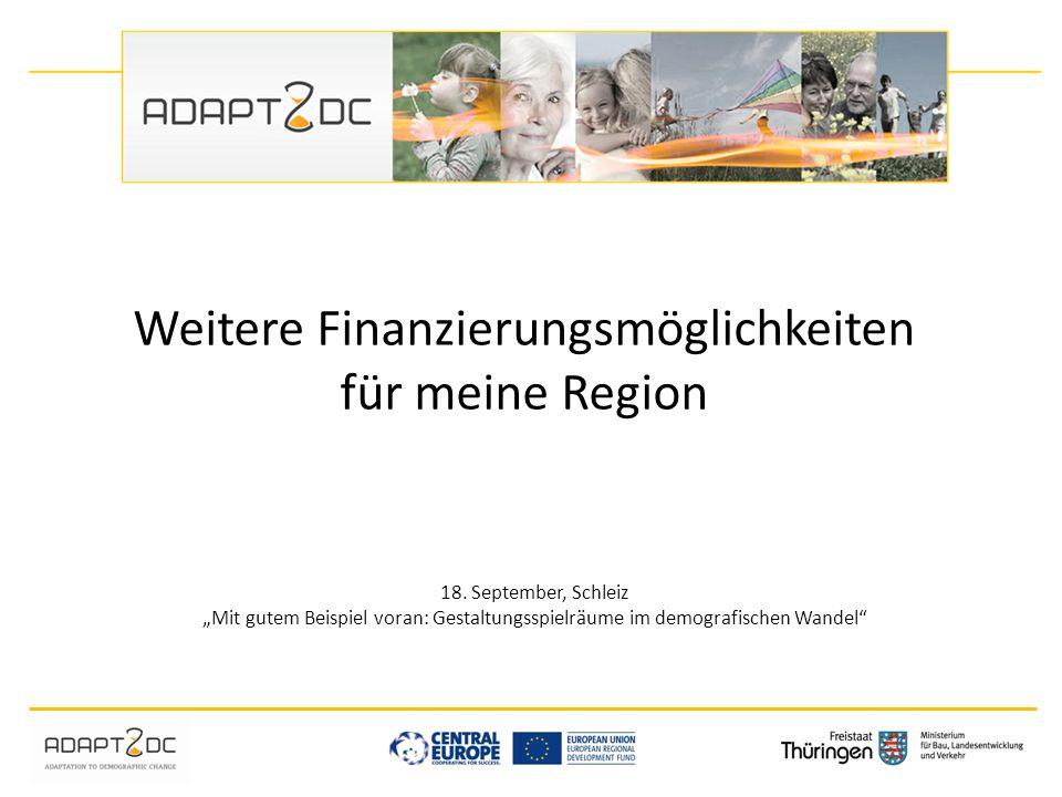 Weitere Finanzierungsmöglichkeiten für meine Region