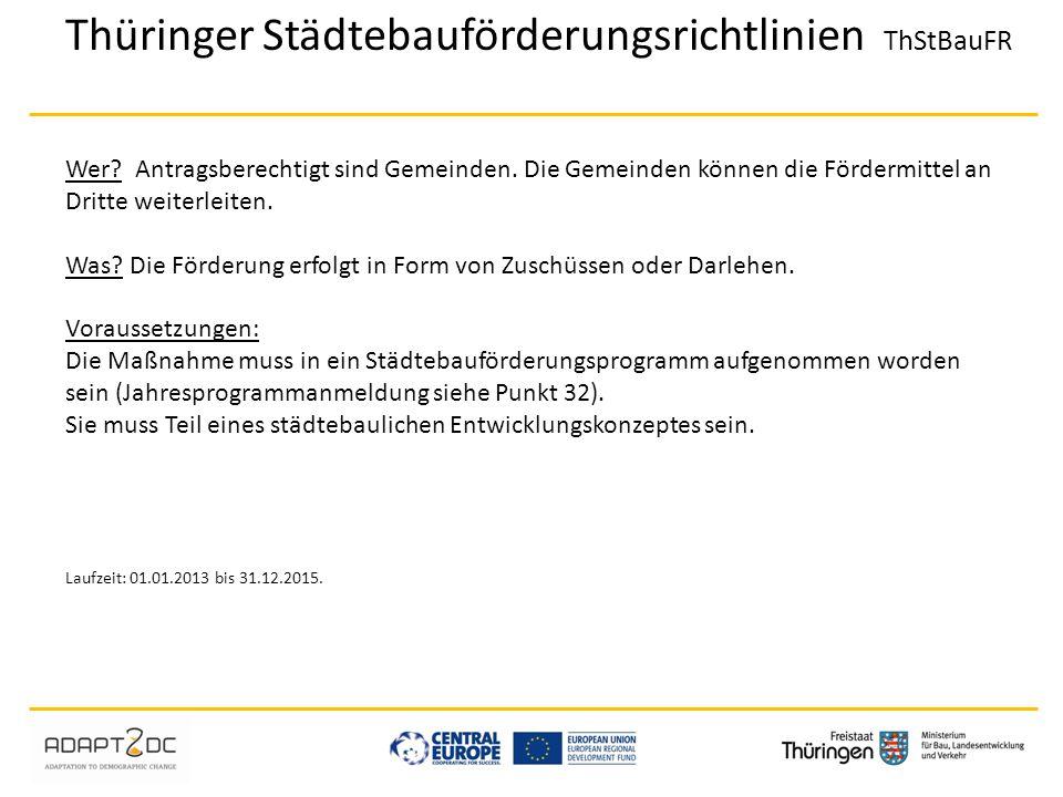 Thüringer Städtebauförderungsrichtlinien ThStBauFR