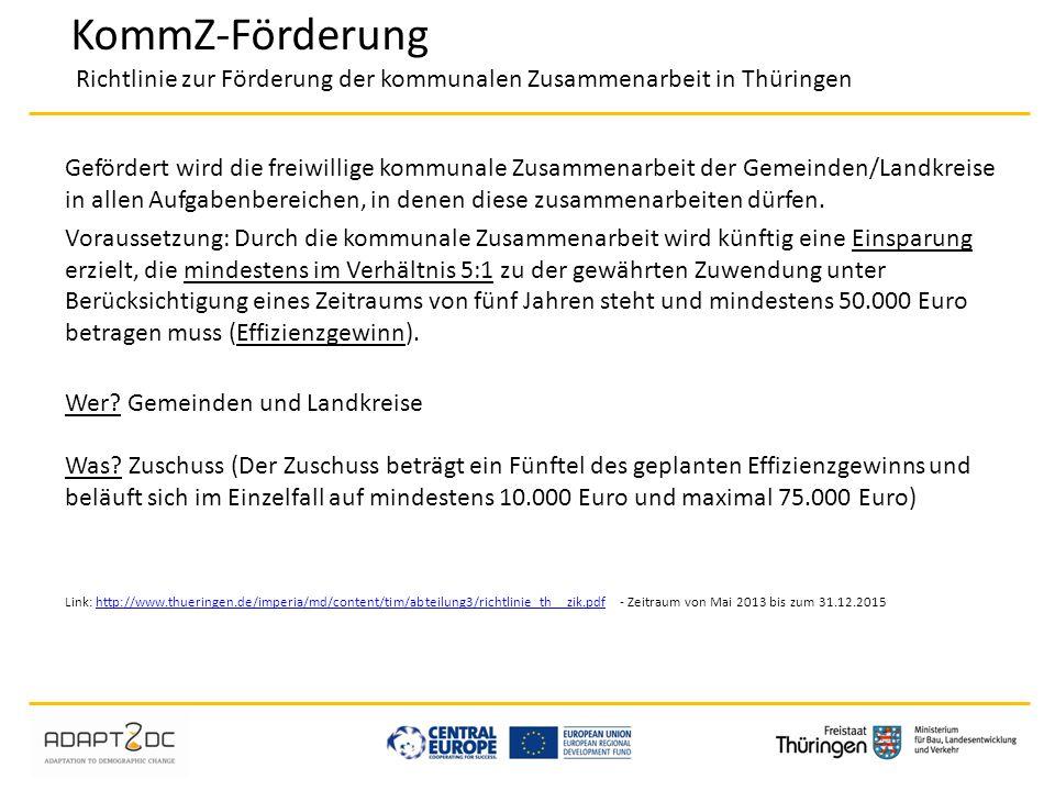 KommZ-Förderung Richtlinie zur Förderung der kommunalen Zusammenarbeit in Thüringen
