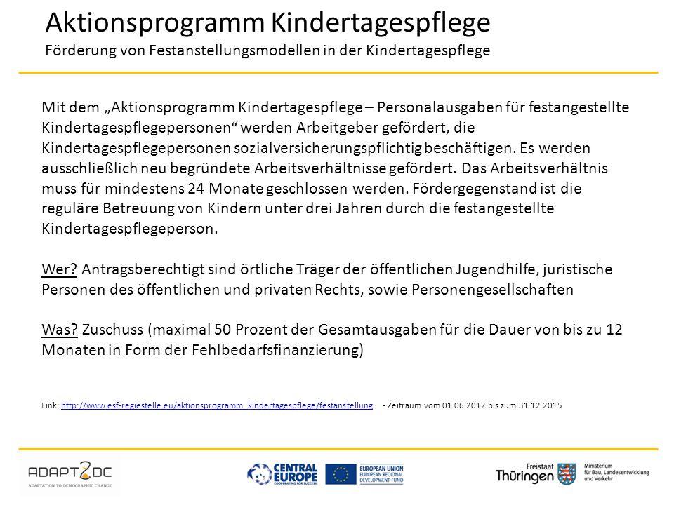 Aktionsprogramm Kindertagespflege Förderung von Festanstellungsmodellen in der Kindertagespflege