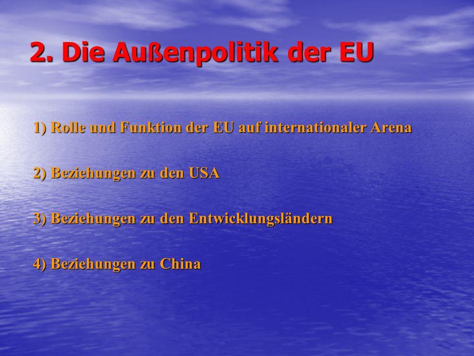 2. Die Außenpolitik der EU