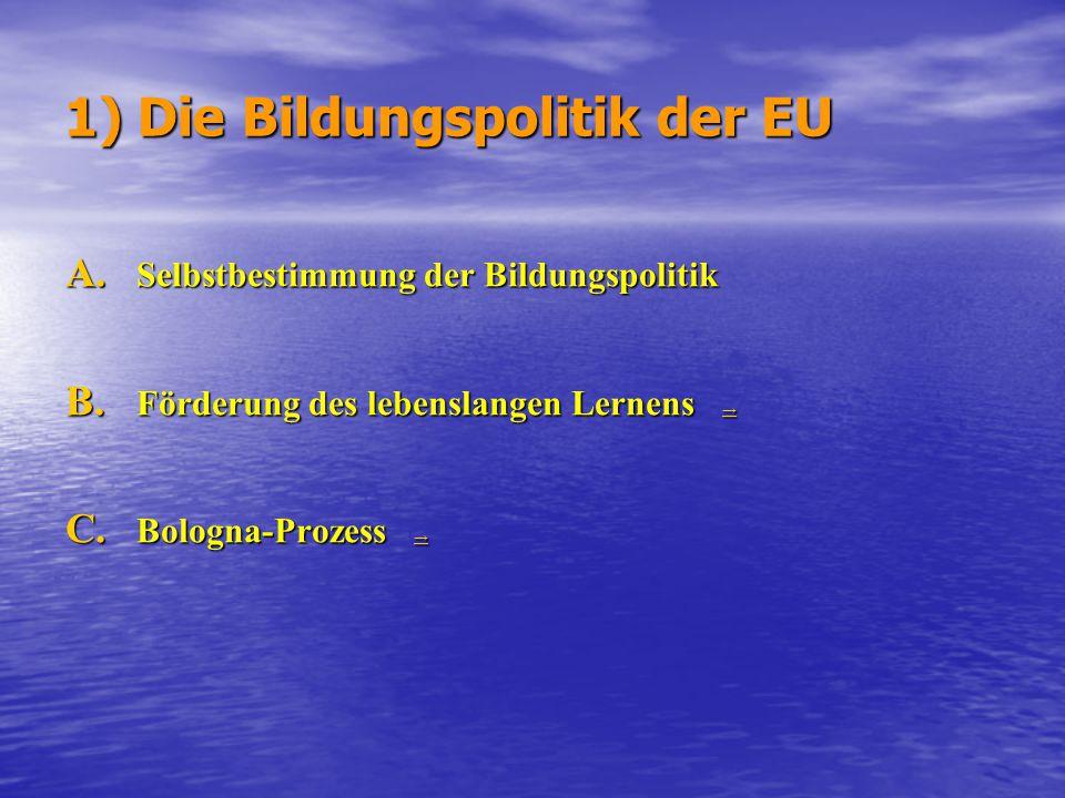 1) Die Bildungspolitik der EU