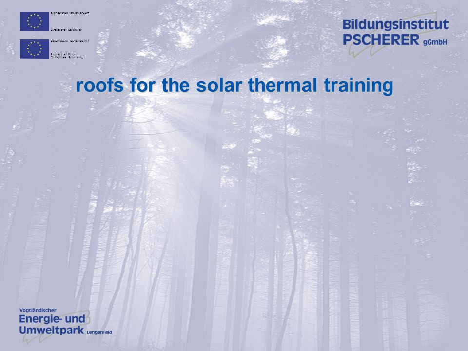 roofs for the solar thermal training