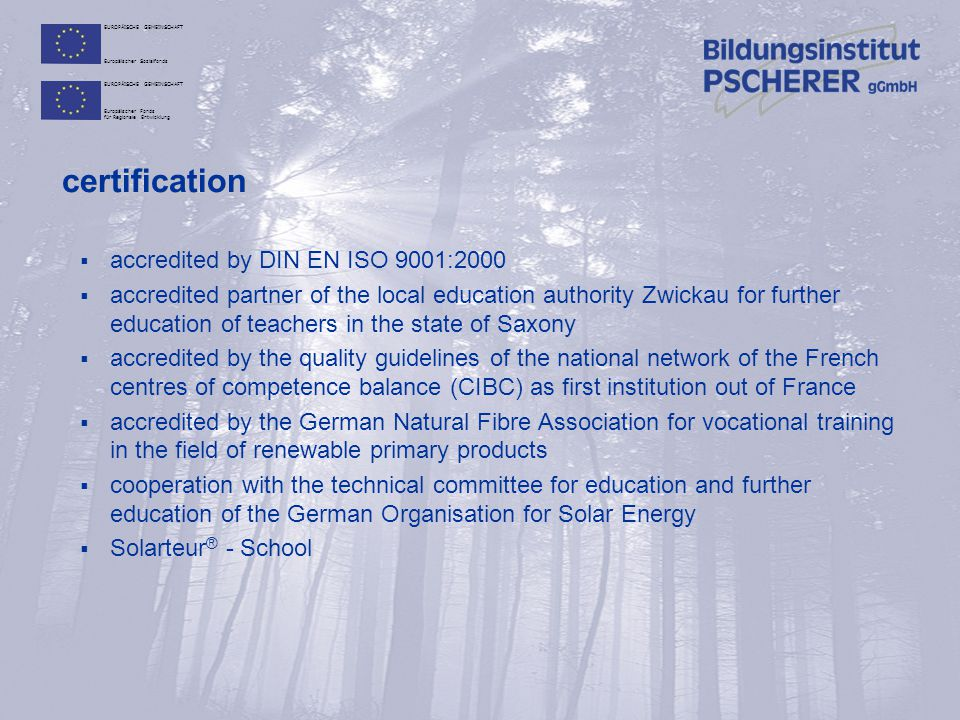 certification accredited by DIN EN ISO 9001:2000