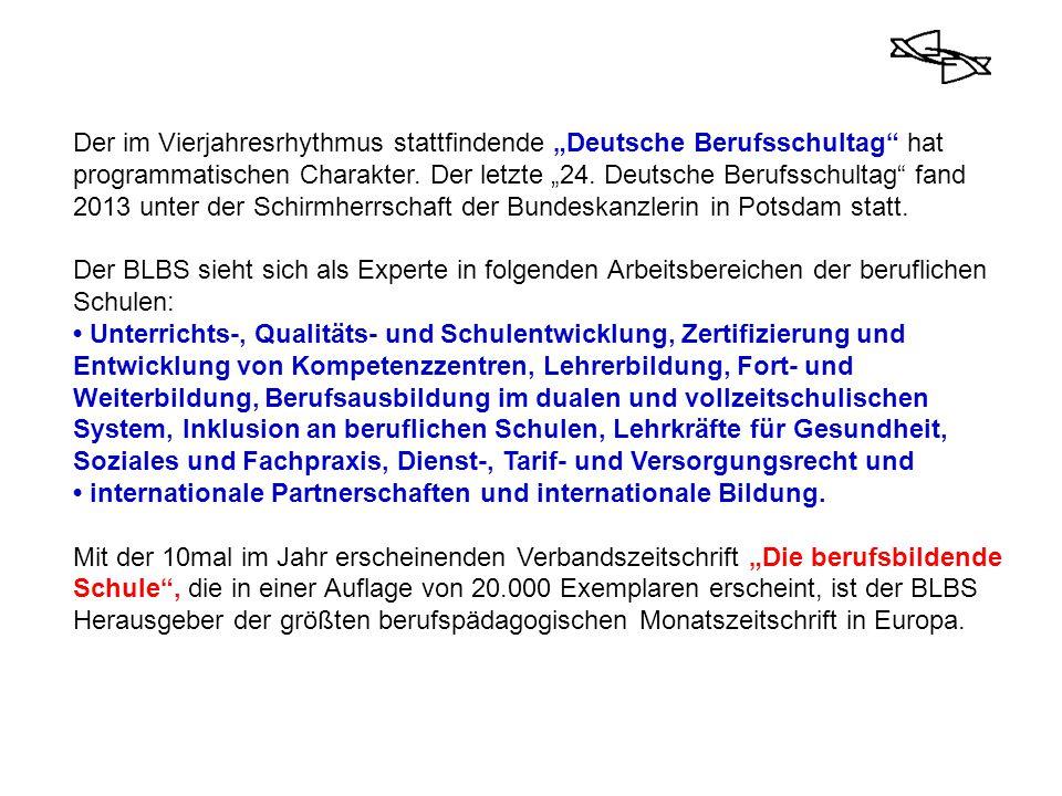 """Der im Vierjahresrhythmus stattfindende """"Deutsche Berufsschultag hat programmatischen Charakter. Der letzte """"24. Deutsche Berufsschultag fand 2013 unter der Schirmherrschaft der Bundeskanzlerin in Potsdam statt."""