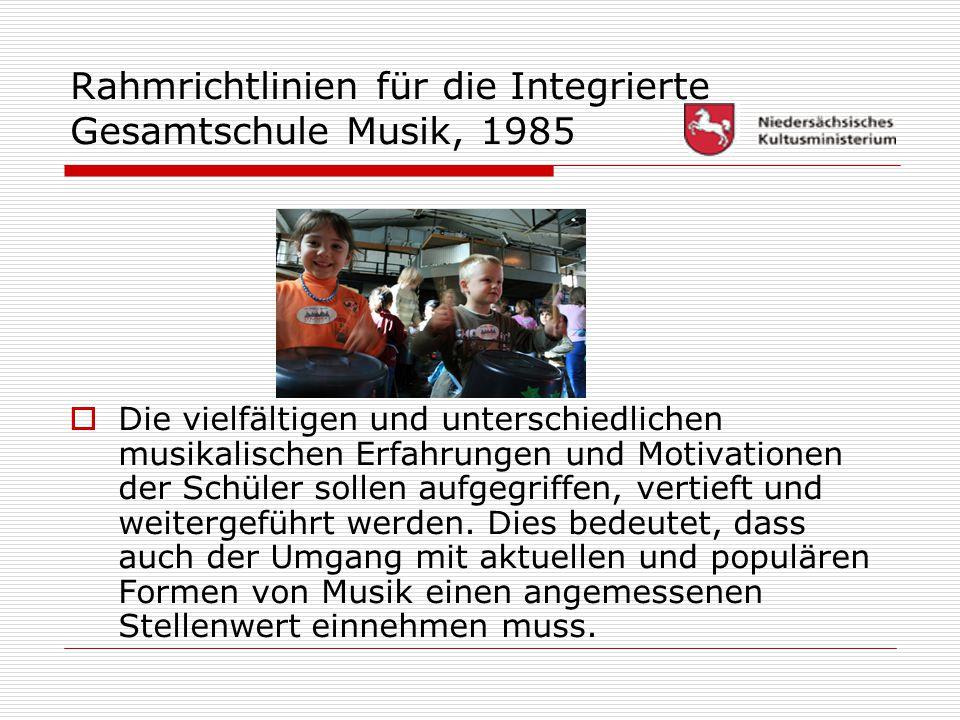 Rahmrichtlinien für die Integrierte Gesamtschule Musik, 1985