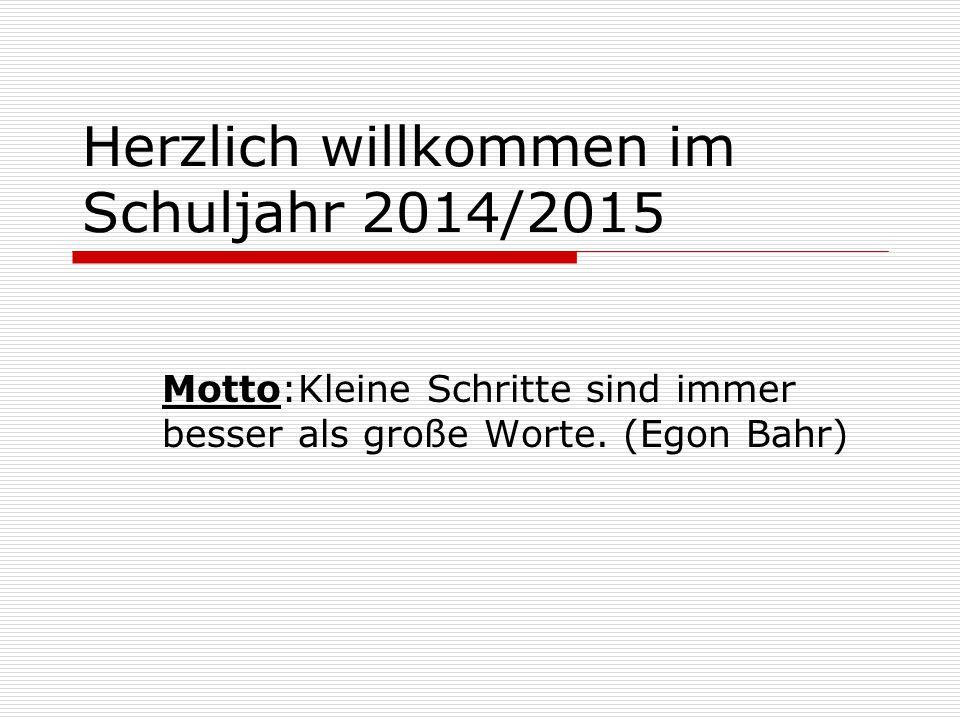 Herzlich willkommen im Schuljahr 2014/2015