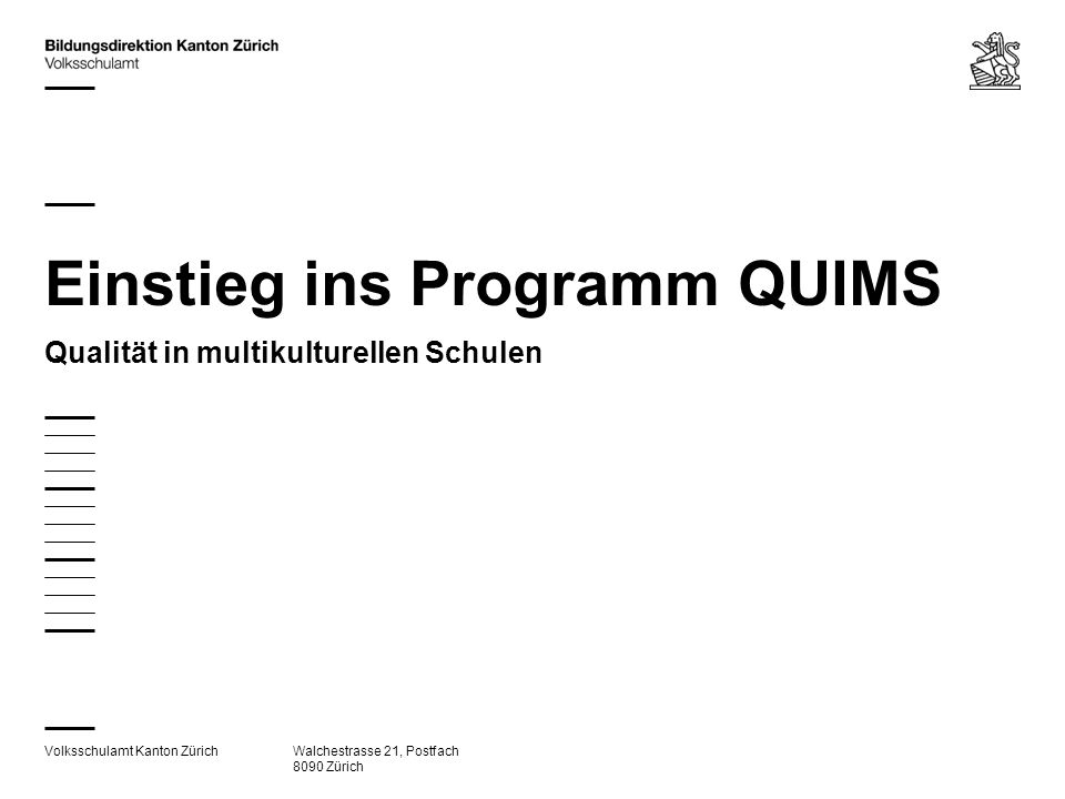 Einstieg ins Programm QUIMS