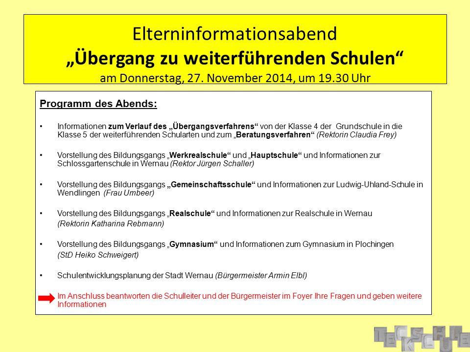 """Elterninformationsabend """"Übergang zu weiterführenden Schulen am Donnerstag, 27. November 2014, um 19.30 Uhr"""