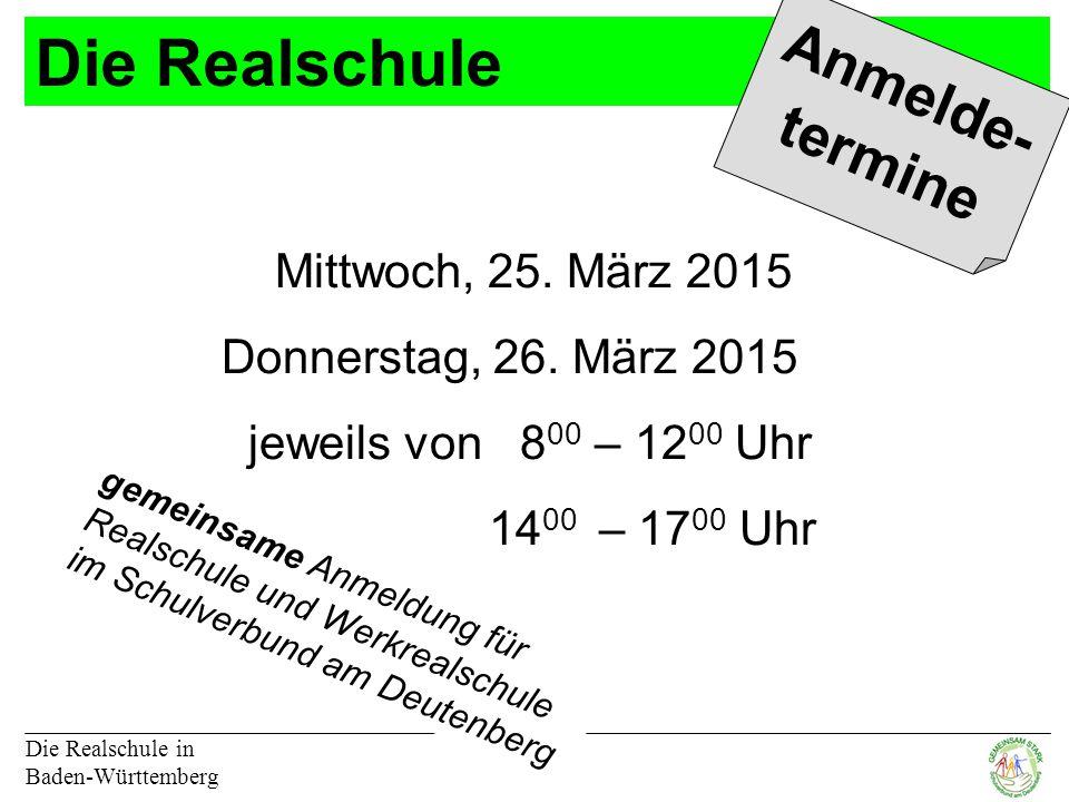 Die Realschule Anmelde- termine Mittwoch, 25. März 2015