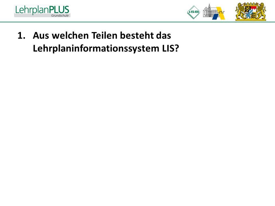 Aus welchen Teilen besteht das Lehrplaninformationssystem LIS