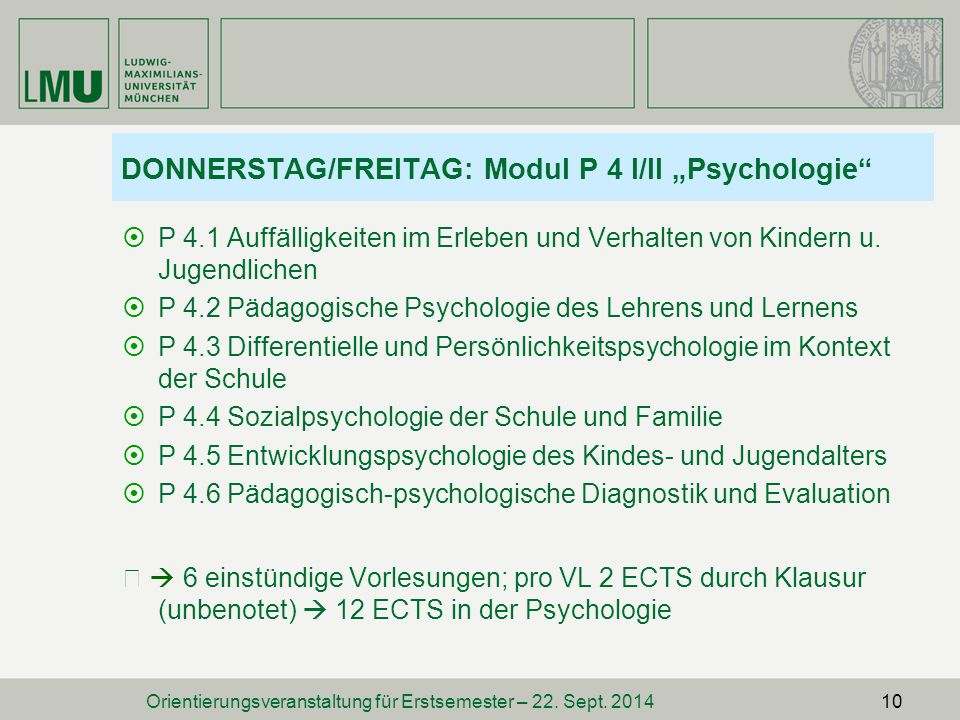 "DONNERSTAG/FREITAG: Modul P 4 I/II ""Psychologie"
