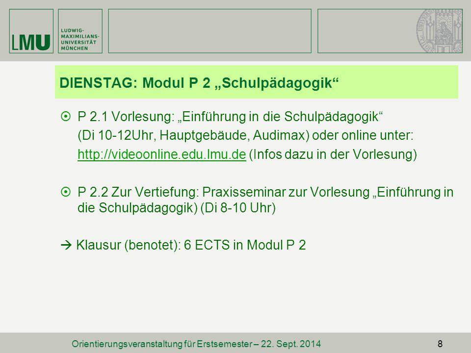 "DIENSTAG: Modul P 2 ""Schulpädagogik"