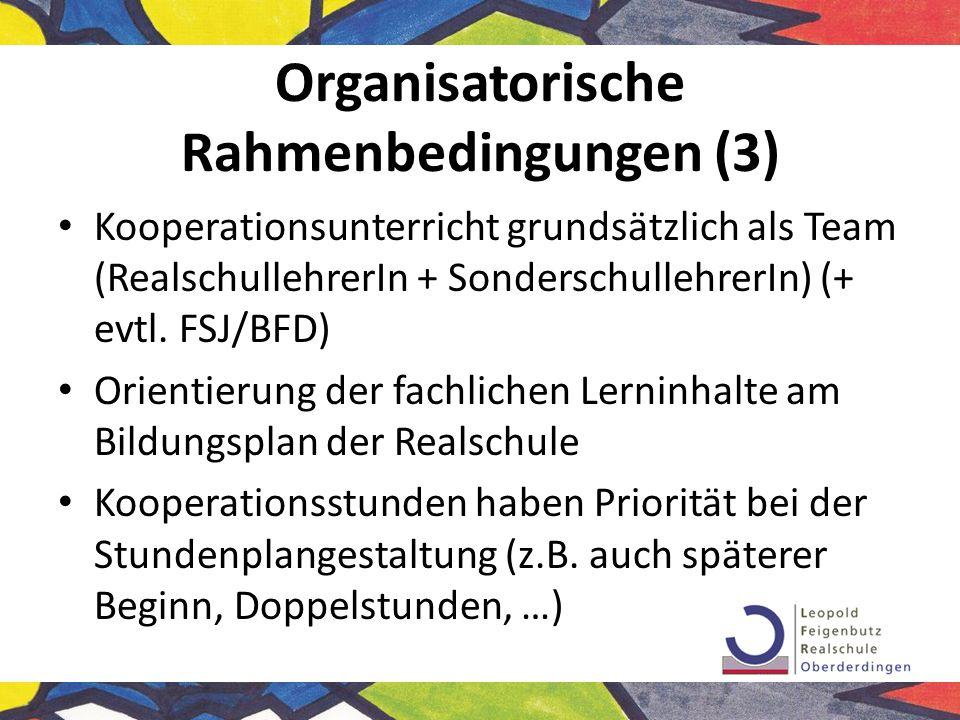 Organisatorische Rahmenbedingungen (3)