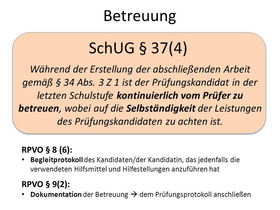 Betreuung SchUG § 37(4)