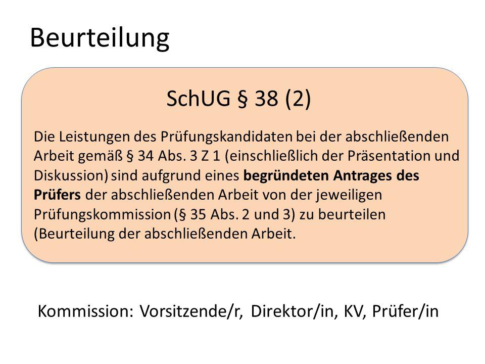 Beurteilung SchUG § 38 (2)