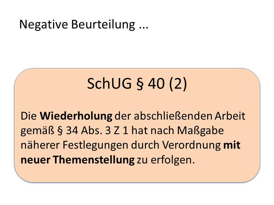 SchUG § 40 (2) Negative Beurteilung ...