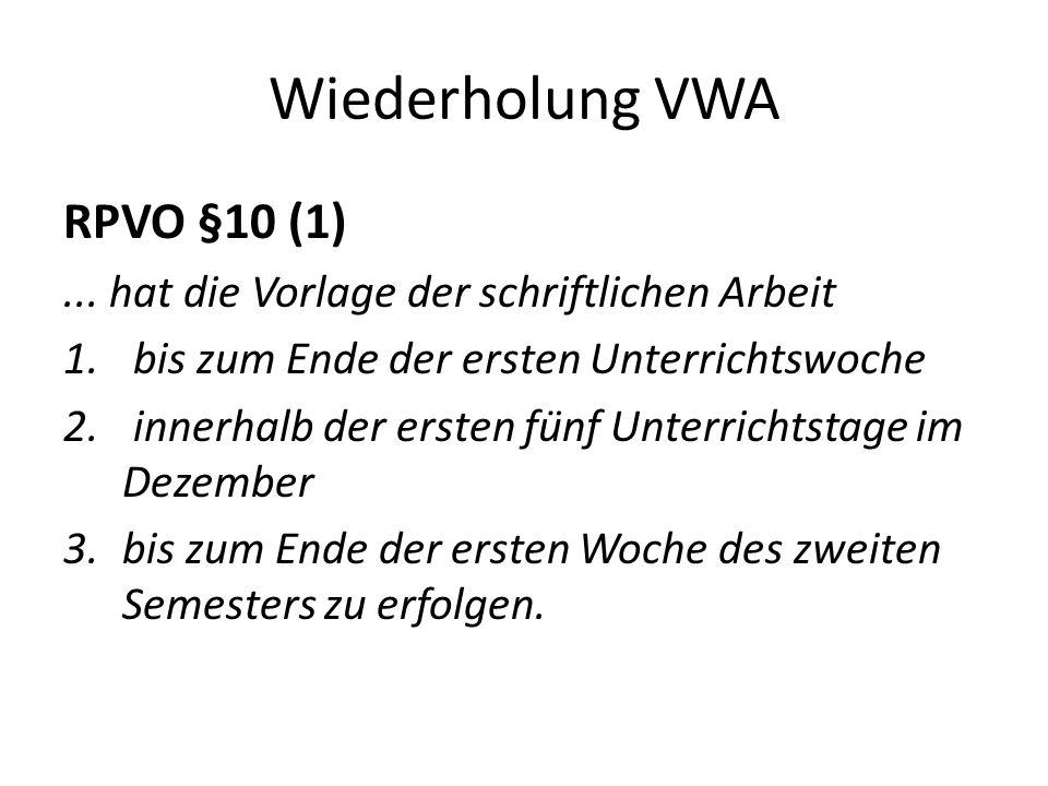 Wiederholung VWA RPVO §10 (1)