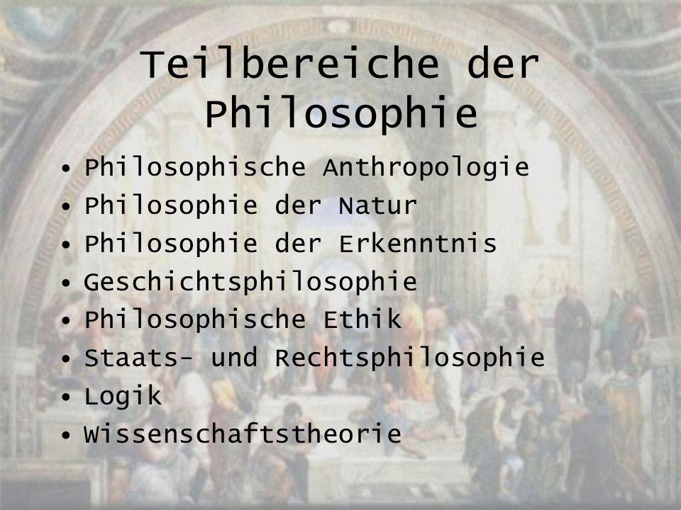 Teilbereiche der Philosophie