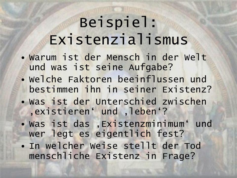 Beispiel: Existenzialismus