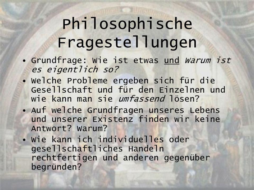 Philosophische Fragestellungen