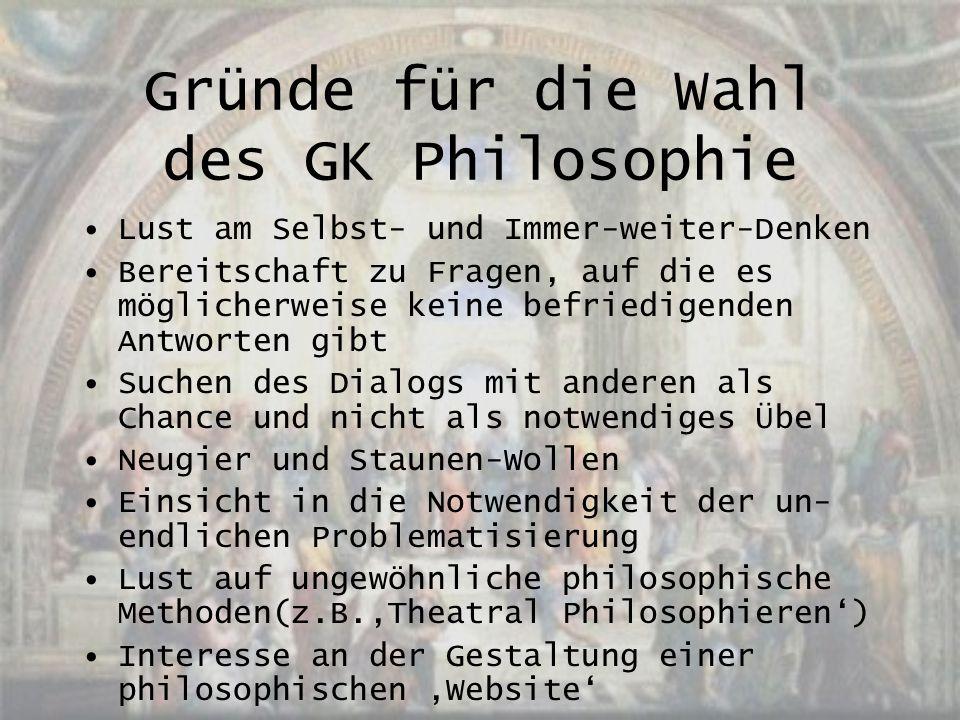 Gründe für die Wahl des GK Philosophie