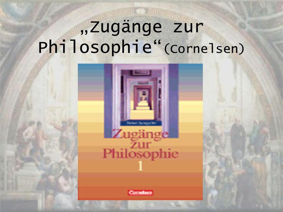 """""""Zugänge zur Philosophie (Cornelsen)"""