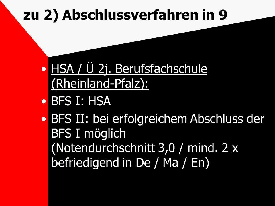 zu 2) Abschlussverfahren in 9