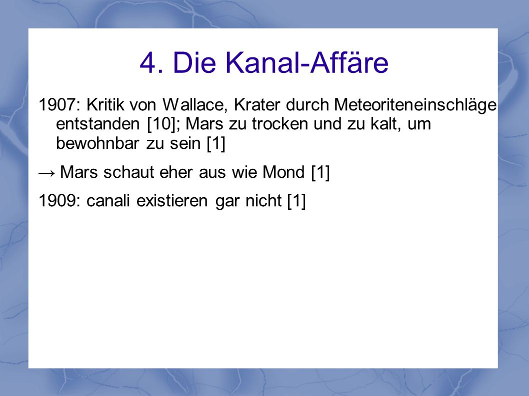 4. Die Kanal-Affäre