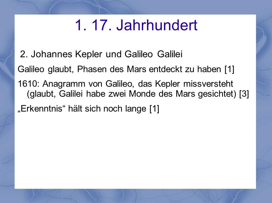 1. 17. Jahrhundert 2. Johannes Kepler und Galileo Galilei