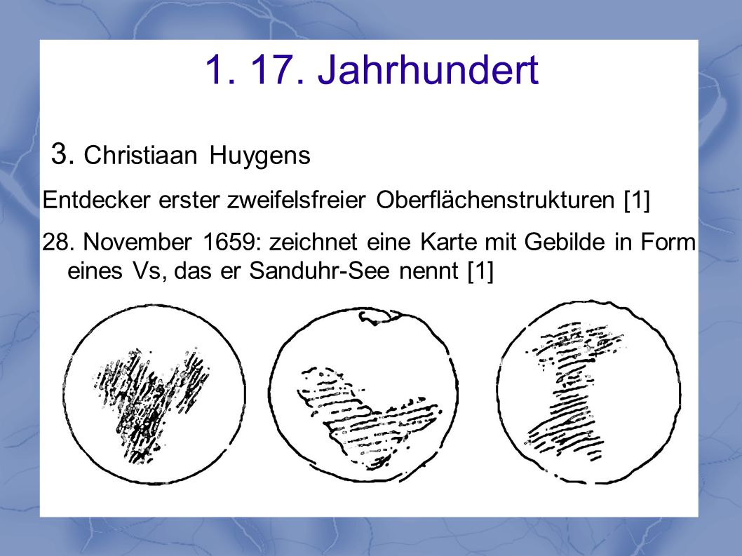1. 17. Jahrhundert 3. Christiaan Huygens