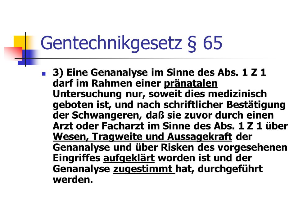 Gentechnikgesetz § 65