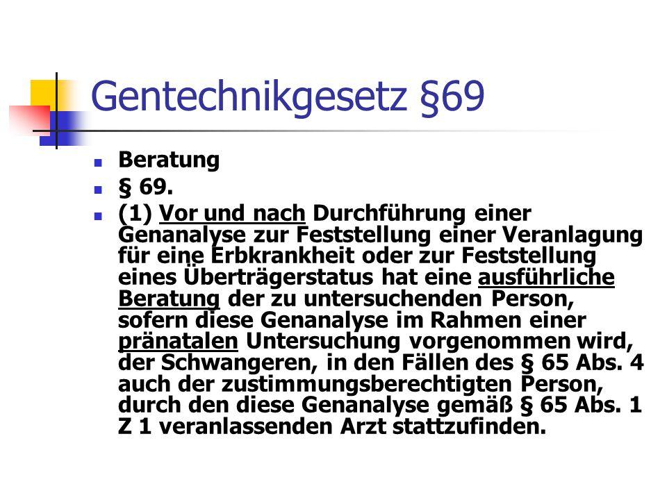 Gentechnikgesetz §69 Beratung § 69.