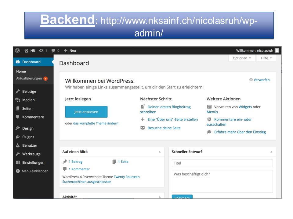Backend: http://www.nksainf.ch/nicolasruh/wp-admin/