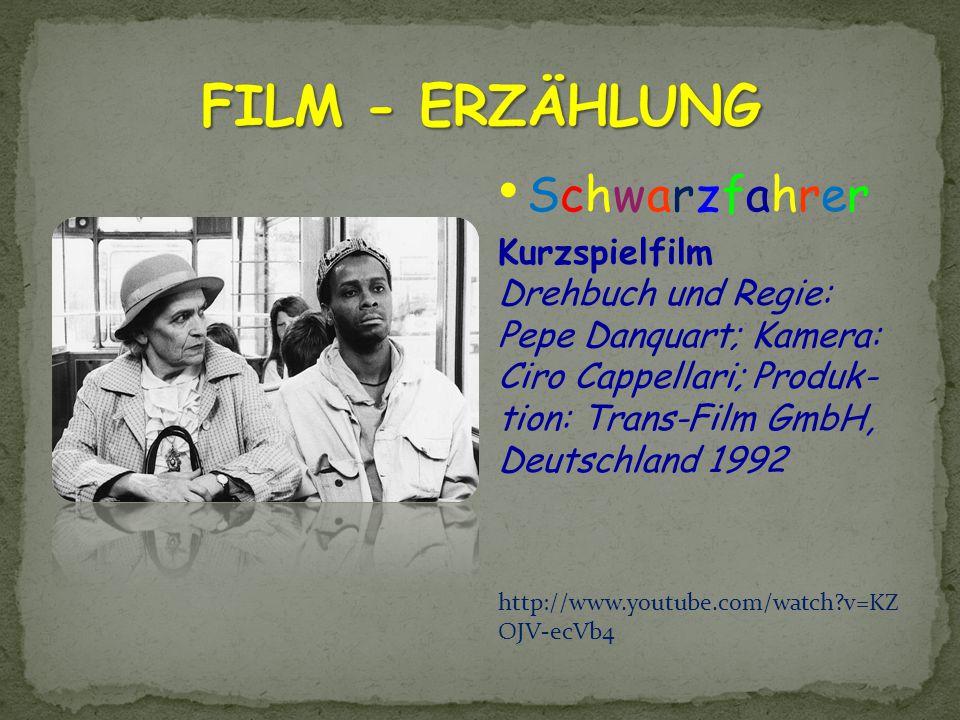 FILM - ERZÄHLUNG Schwarzfahrer