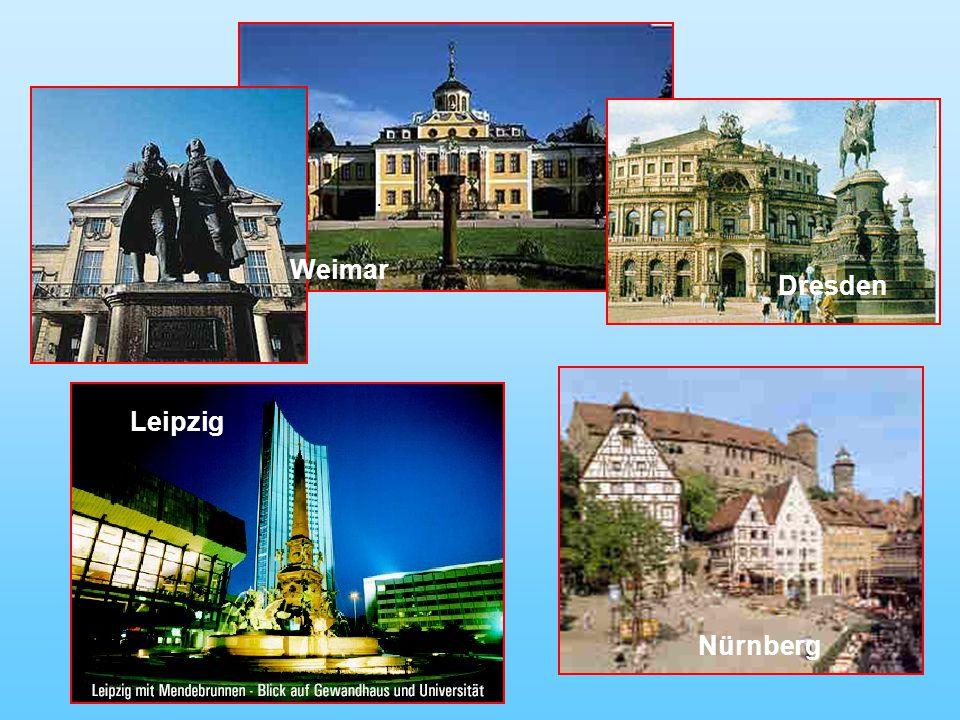 . Weimar Dresden Leipzig Nürnberg