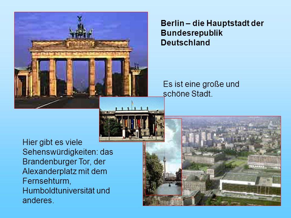 Berlin – die Hauptstadt der Bundesrepublik Deutschland