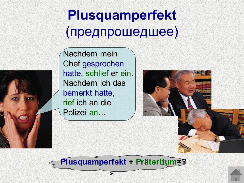 Plusquamperfekt (предпрошедшее)