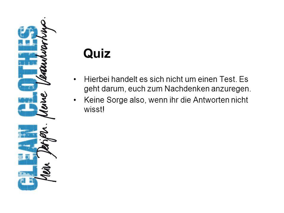 Quiz Hierbei handelt es sich nicht um einen Test. Es geht darum, euch zum Nachdenken anzuregen.