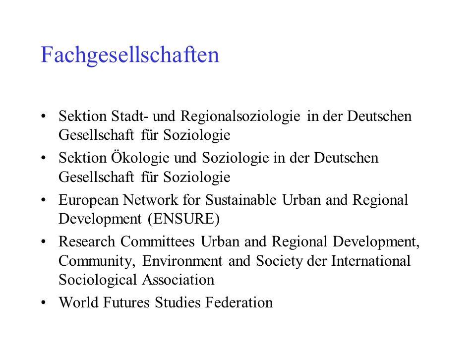 Fachgesellschaften Sektion Stadt- und Regionalsoziologie in der Deutschen Gesellschaft für Soziologie.