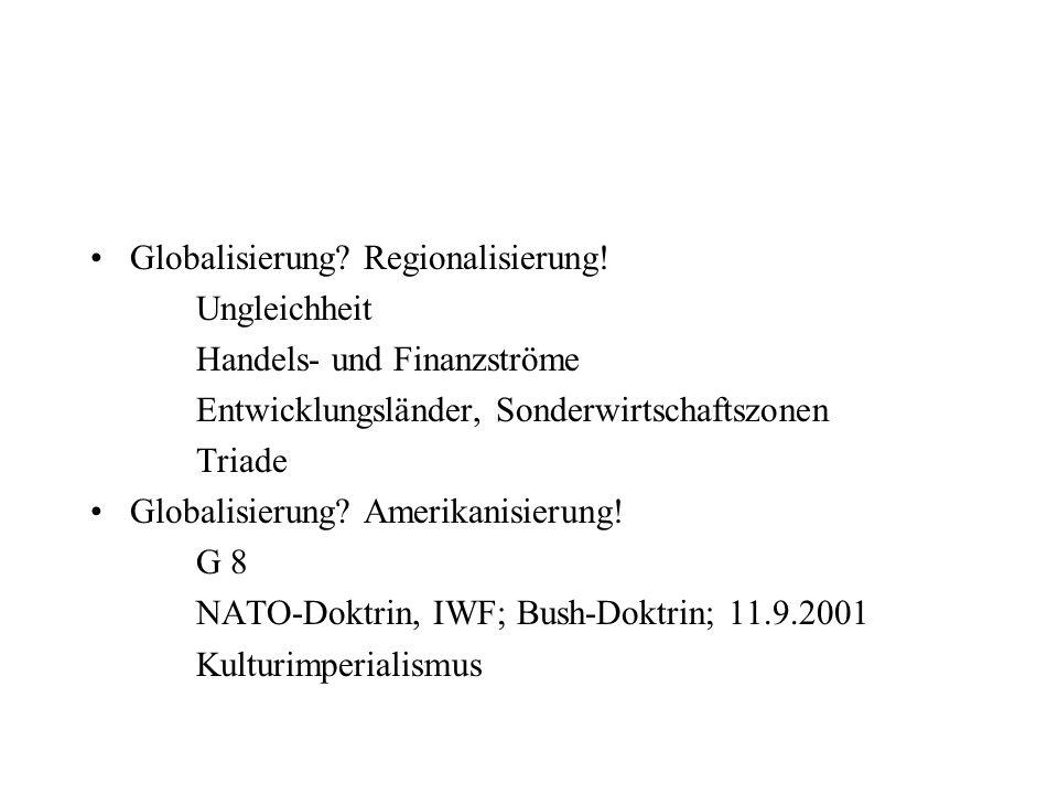 Globalisierung Regionalisierung!