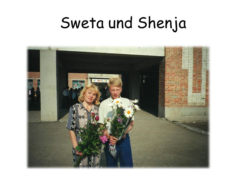 Sweta und Shenja