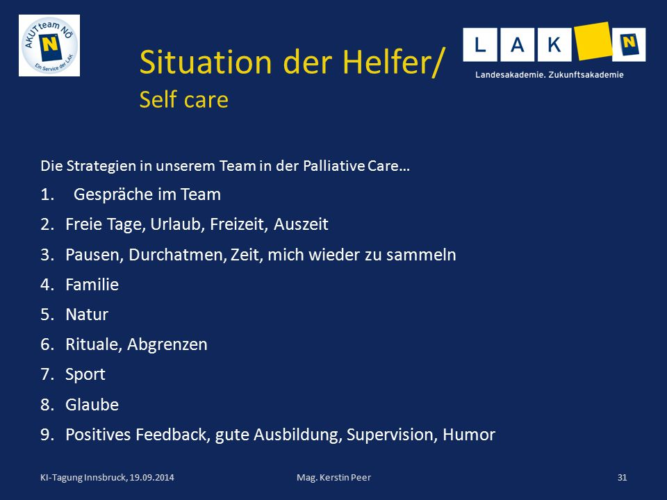 Situation der Helfer/ Self care