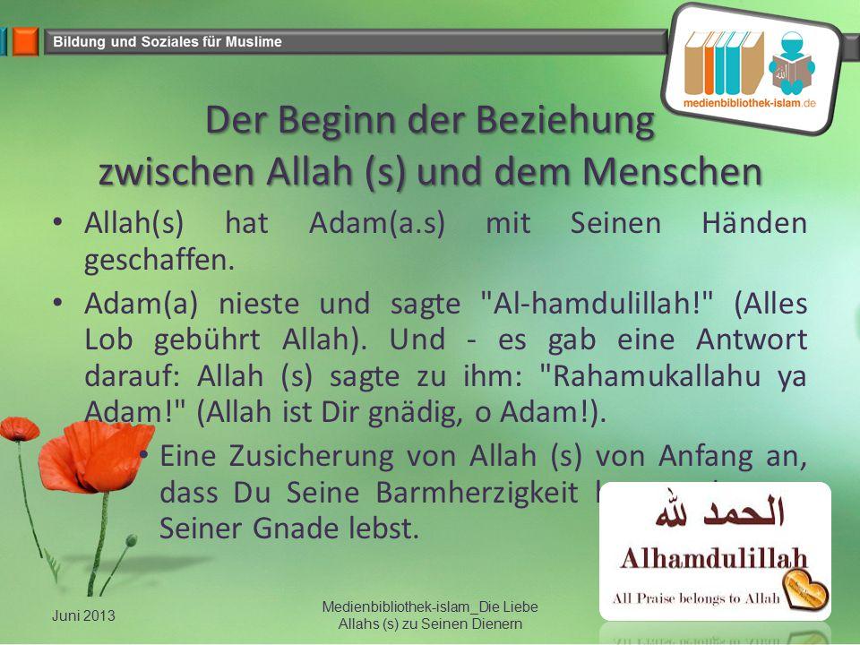 Der Beginn der Beziehung zwischen Allah (s) und dem Menschen