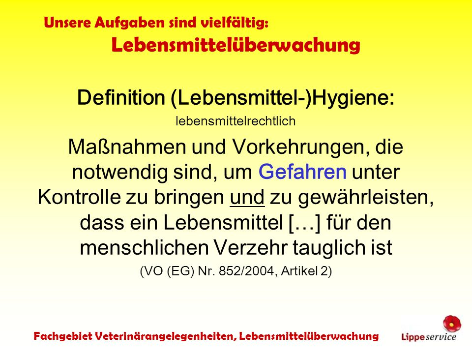 Definition (Lebensmittel-)Hygiene: