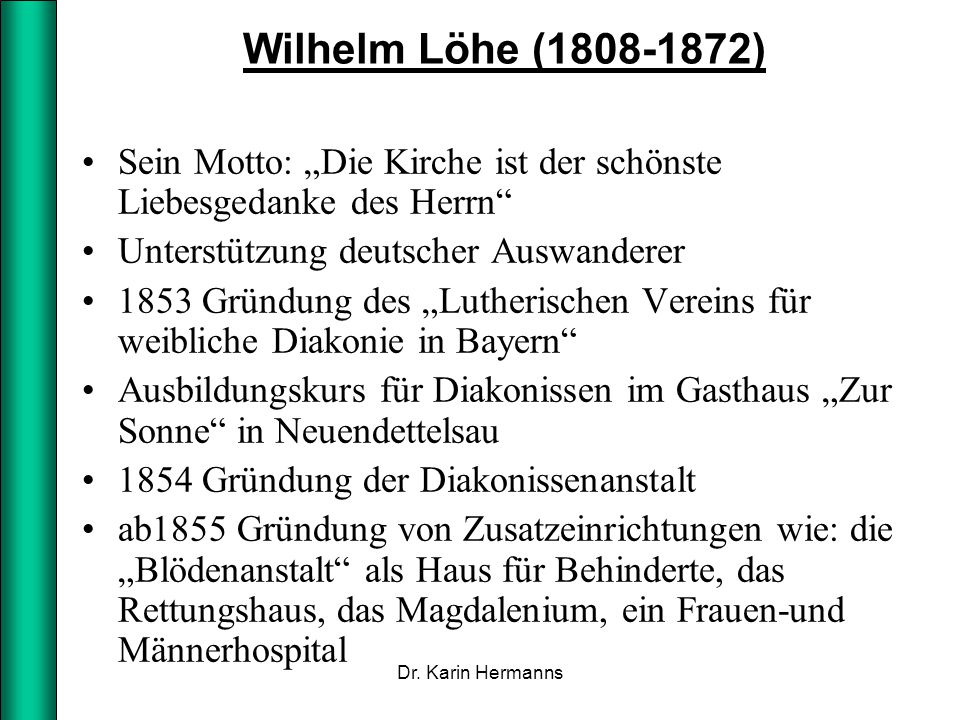 """Wilhelm Löhe (1808-1872) Sein Motto: """"Die Kirche ist der schönste Liebesgedanke des Herrn Unterstützung deutscher Auswanderer."""