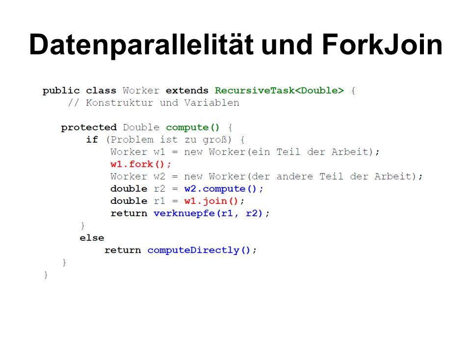Datenparallelität und ForkJoin