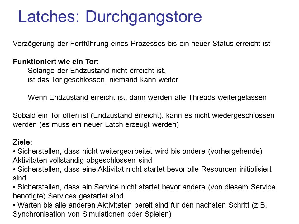 Latches: Durchgangstore