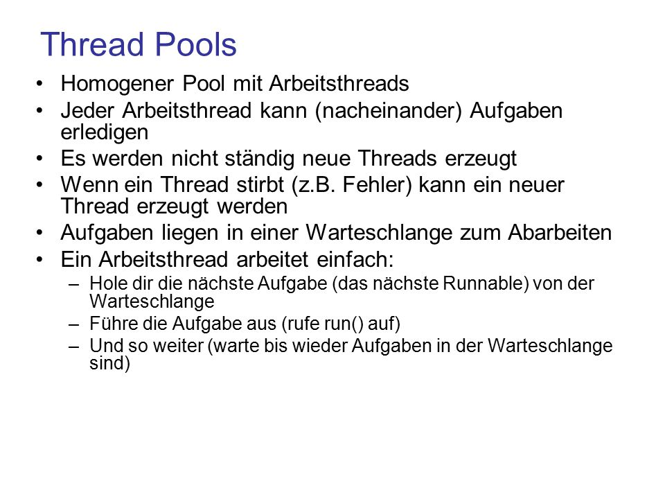 Thread Pools Homogener Pool mit Arbeitsthreads